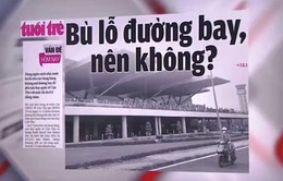 Ngân sách bỏ tiền tỷ bù lỗ đường bay, nên hay không?