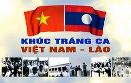 """Truyền hình trực tiếp """"Khúc tráng ca Việt - Lào"""" (20h10, VTV1)"""