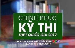 Thêm nhiều môn học mới trong Chinh phục kỳ thi THPT Quốc gia 2017