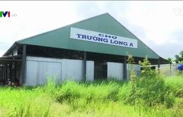 Nhiều chợ nông thôn mới bỏ hoang ở Hậu Giang