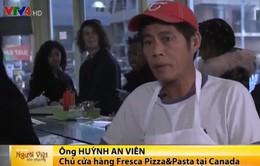 Tiệm Pizza nổi tiếng của người Việt tại Canada