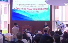 Công ty cổ phần Vincom Retail lên sàn