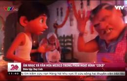 Âm nhạc và văn hoá kì diệu của Mexico trong Coco