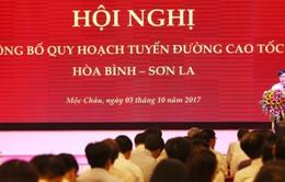 Công bố quy hoạch tuyến cao tốc Hòa Bình - Sơn La