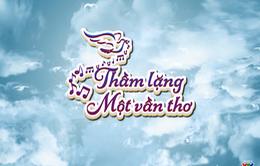"""Thư về miền Trung """"Lặng thầm một vần thơ"""" (21h10, thứ Năm, 2/11) VTV8"""