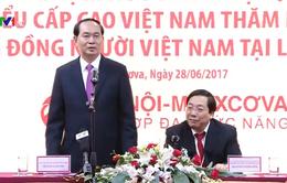 Chủ tịch nước mong cộng đồng người Việt tại Nga phát huy truyền thống tương thân tương ái