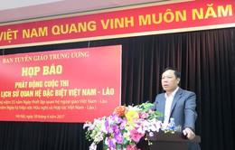 Phát động cuộc thi tìm hiểu lịch sử quan hệ Việt Nam - Lào