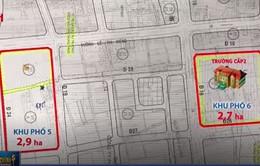 Một ngôi trường có hai khu đất xây dựng - Hệ lụy của chuyển đổi quy hoạch