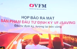 Ra mắt chương trình đầu tư định kỳ VF-iSAVING