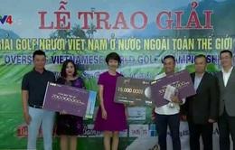 Bế mạc Giải Golf người Việt Nam ở nước ngoài toàn thế giới 2017