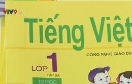 Sách Tiếng Việt lớp 1 Công nghệ giáo dục xuất hiện nhiều từ ngữ lạ: Phụ huynh băn khoăn