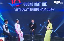 Nhiều câu chuyện ý nghĩa trong lễ trao giải 10 Gương mặt trẻ Việt Nam tiêu biểu năm 2016