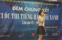 """""""Tiếng hát mãi xanh"""" của cộng đồng người Việt tại Ba Lan"""