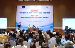 Việt Nam cần có cơ quan nghiên cứu cải thiện năng suất lao động