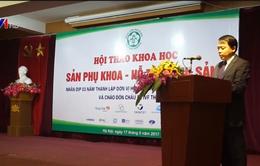 Hội nghị sản phụ khoa hỗ trợ sinh sản: Nâng cao chất lượng chuyên môn điều trị vô sinh, hiếm muộn