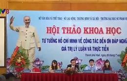 """Hội thảo tư tưởng Hồ Chí Minh về công tác """"Đền ơn đáp nghĩa - Giá trị lý luận và thực tiễn"""""""