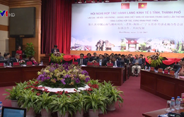 Thúc đẩy hành lang kinh tế 5 tỉnh, thành phố Việt Nam và Trung Quốc