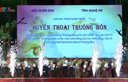 Tổng Bí thư dự chương trình nghệ thuật Huyền thoại Truông Bồn