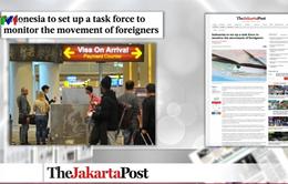 Indonesia lập lực lượng chuyên trách giám sát người nước ngoài