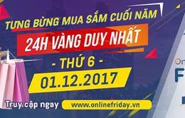 Hôm nay (1/12), ngày hội mua sắm trực tuyến Online Friday chính thức bắt đầu
