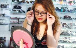 Tràn lan kính mắt hàng hiệu với giá siêu rẻ tại TP.HCM