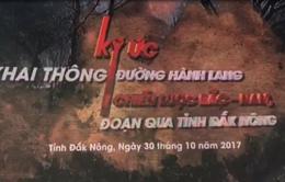 """THTT """"Ký ức khai thông đường hành lang chiến lược Bắc Nam"""" (20h10, 30/10, VTV8)"""
