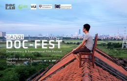 """Liên hoan phim """"Hanoi DocFest 2017"""""""