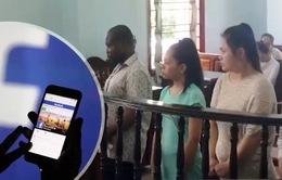 Tuyên án phạt tù các đối tượng vụ lừa đảo qua Facebook tại Cần Thơ