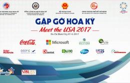 Tổ chức sự kiện Gặp gỡ Hoa Kỳ 2017 tại TP.HCM