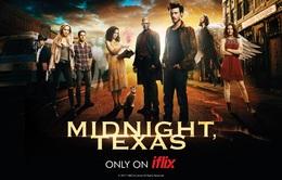 Phim kinh dị ăn khách Midnight, Texas ra mắt khán giả Việt