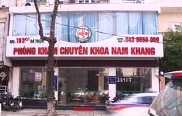 Thâm nhập phòng khám Nam Khang, phát hiện nhiều hoạt động mờ ám