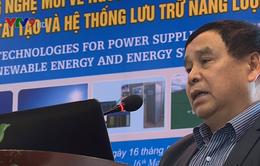 Hội thảo công nghệ mới về tái tạo và lưu trữ năng lượng
