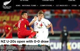Truyền thông thế giới nói gì về trận đấu giữa U20 Việt Nam và U20 New Zealand?