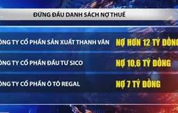 Hà Nội công khai thêm 134 DN nợ thuế, phí hơn 162 tỷ đồng
