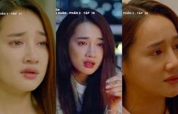 Những cảnh khóc chạm đến tim khán giả của Nhã Phương trong Tuổi thanh xuân 2