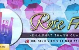 Rose FM - Kênh phát thanh của du học sinh Việt Nam tại Pháp