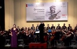 Thưởng thức âm nhạc Offenbach đúng chất Pháp giữa lòng Hà Nội