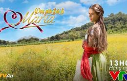 Phim mới trên VTV1: Đơn giản tôi là Maria