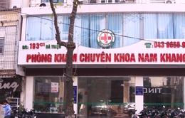 Lật tẩy thủ đoạn sử dụng thuốc lậu tinh vi trong phòng khám Nam Khang