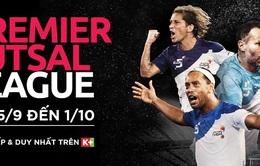 K+ phát sóng giải đấu Premier Futsal 2017 từ ngày 15/9