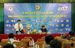 Bốc thăm xếp lịch thi đấu VCK giải bóng đá Vô địch U17 Quốc gia 2017