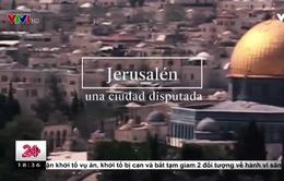 Jerusalem - vùng đất xung đột