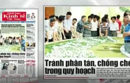 """Vấn đề quy hoạch Thủ đô """"nóng"""" trên báo chí tuần qua"""