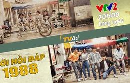 Phim truyền hình Hàn Quốc mới trên VTV2: Lời hồi đáp 1988