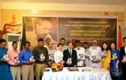 """Ra mắt cuốn """"Bác Hồ viết Di chúc"""" bằng tiếng Bengali tại Bangladesh"""