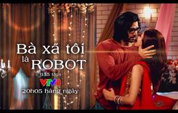 Phim đang phát sóng trên VTV8 (20h05) - Bà xã tôi là Robot
