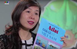 Ôn tập môn Địa lý: Sử dụng Atlat sao cho đúng?