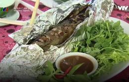 Thưởng thức hương vị Việt Bắc trong món cá quả nướng tiêu đen