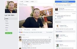 100% tài khoản và fanpage Lại Văn Sâm trên Facebook là giả mạo