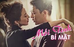 Hôm nay (30/7), phim Hàn Quốc Mối tình bí mật lên sóng VTV3